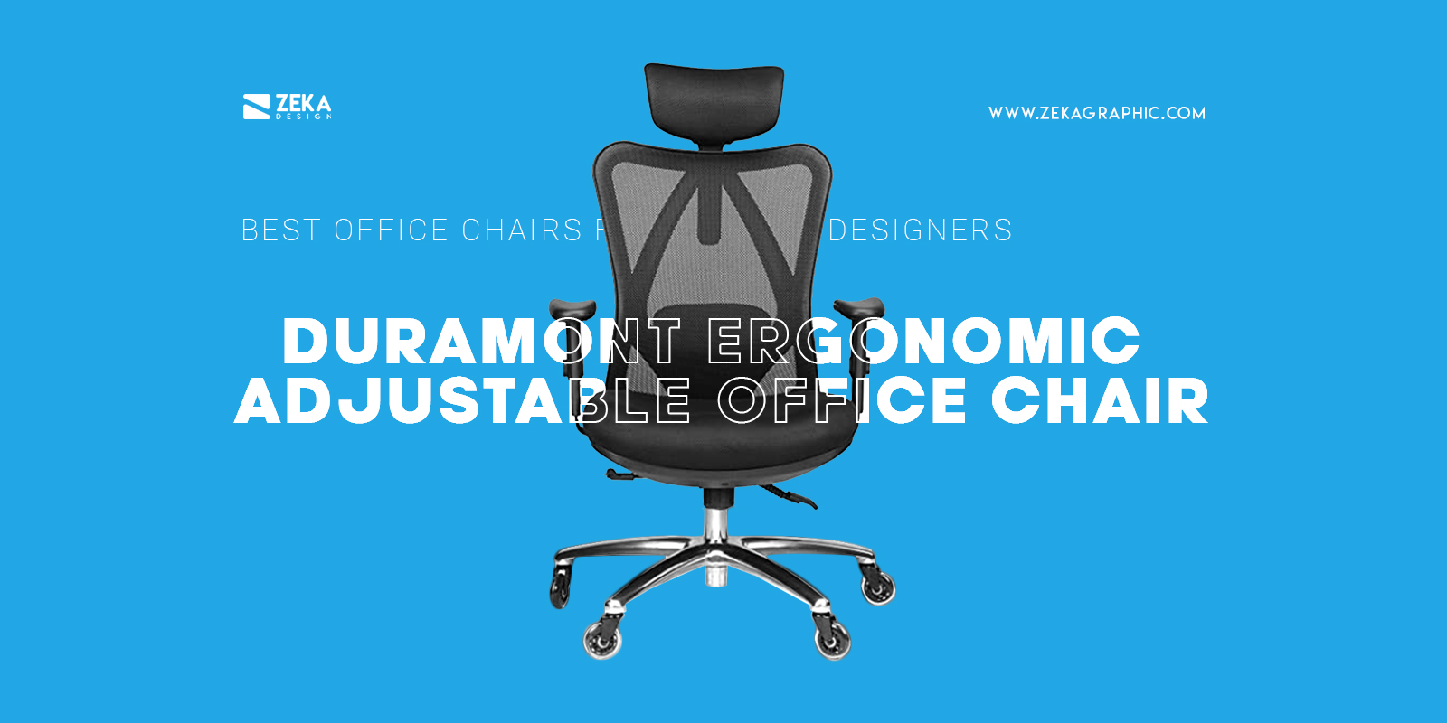 Duramont Ergonomic Adjustable Office Chair For Graphic Designers