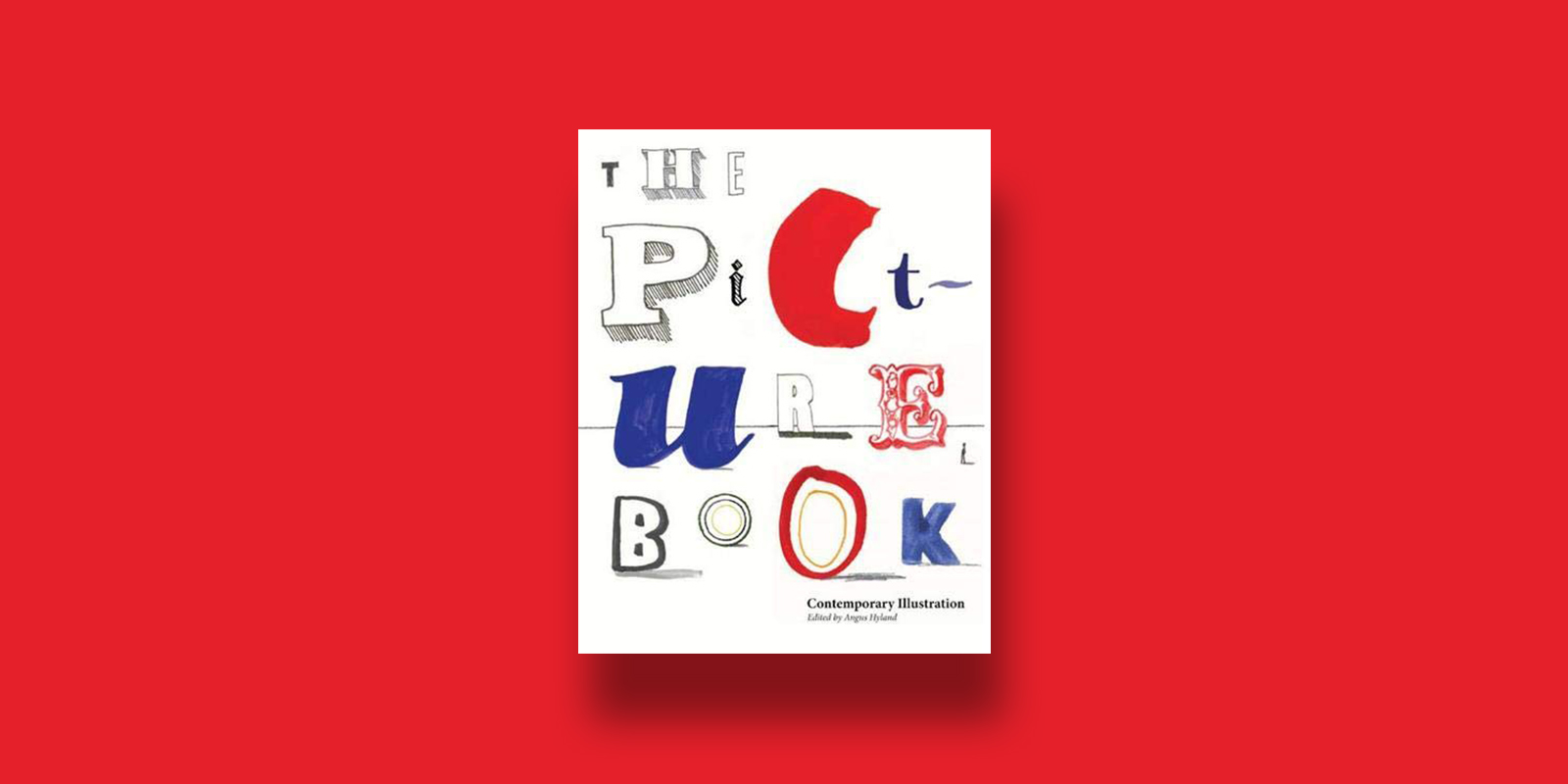 The Picture Book Contemporary Illustration Best Books