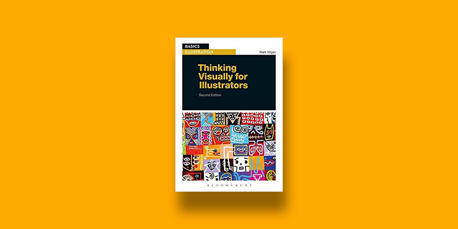 Thinking Visually for Illustrators Best Books