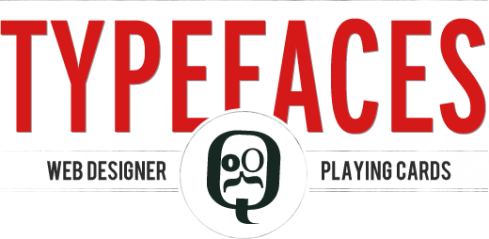 TypeFaces Web Designer Playing Cards