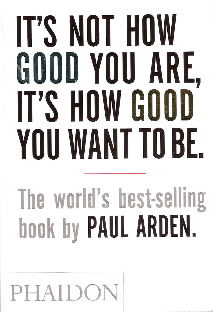 its not how good you are