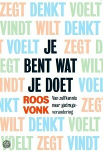 fake it till you make it | artikel over het boek Je bent wat je doet van Roos Vonk