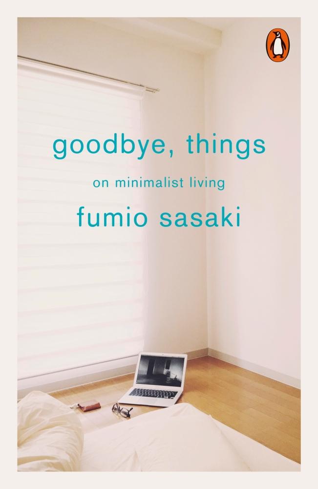 Fumio Sasaki Goodbye Things