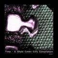 Khaki Green Gills – Time – A Khaki Green Gills Compilation