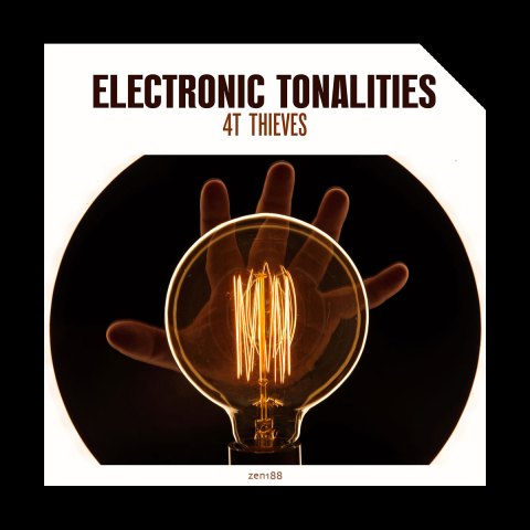 4T Thieves – Electronic Tonalities