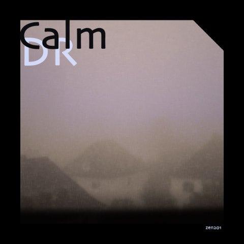DR – Calm