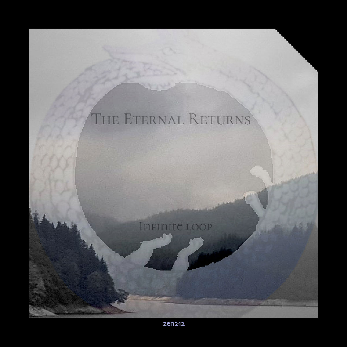The Eternal Returns – Infinite Loop