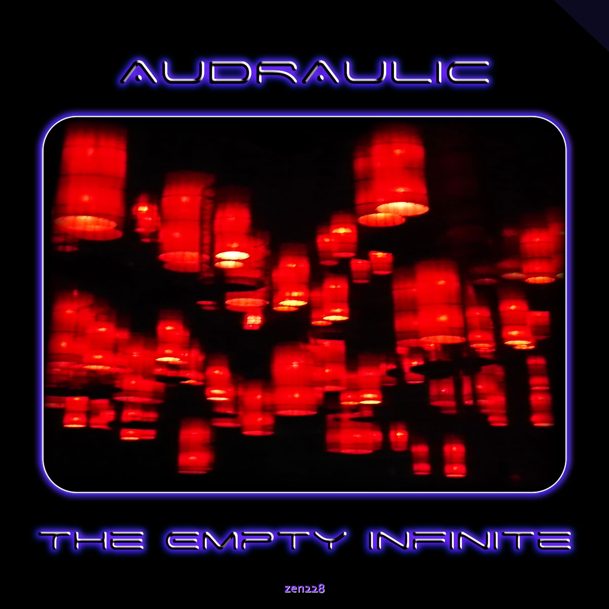 Audraulic – The Empty Infinite