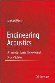 engineering-acoustics-an-introduction-to-noise-control-2nd-ed-2009-edition