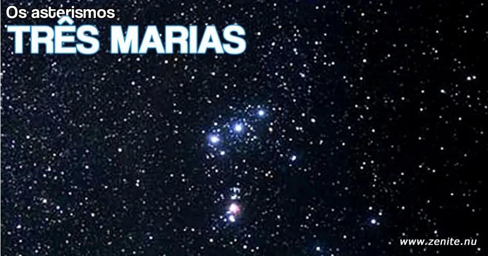Asterismos: Três Marias