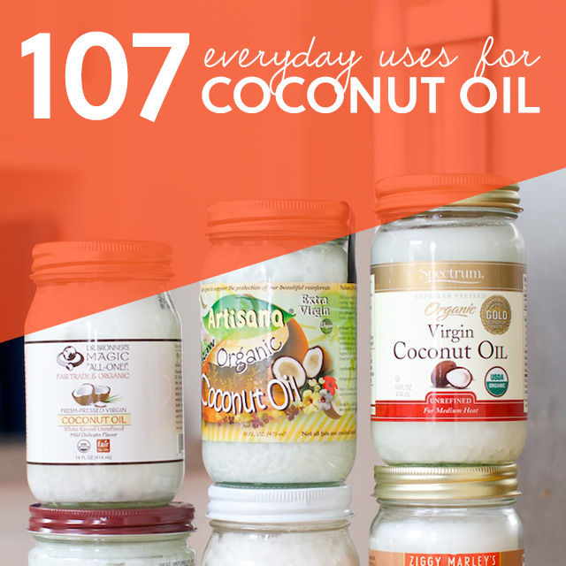 107 Everyday Uses for Coconut Oi
