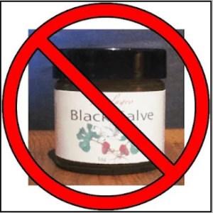 black salve banned