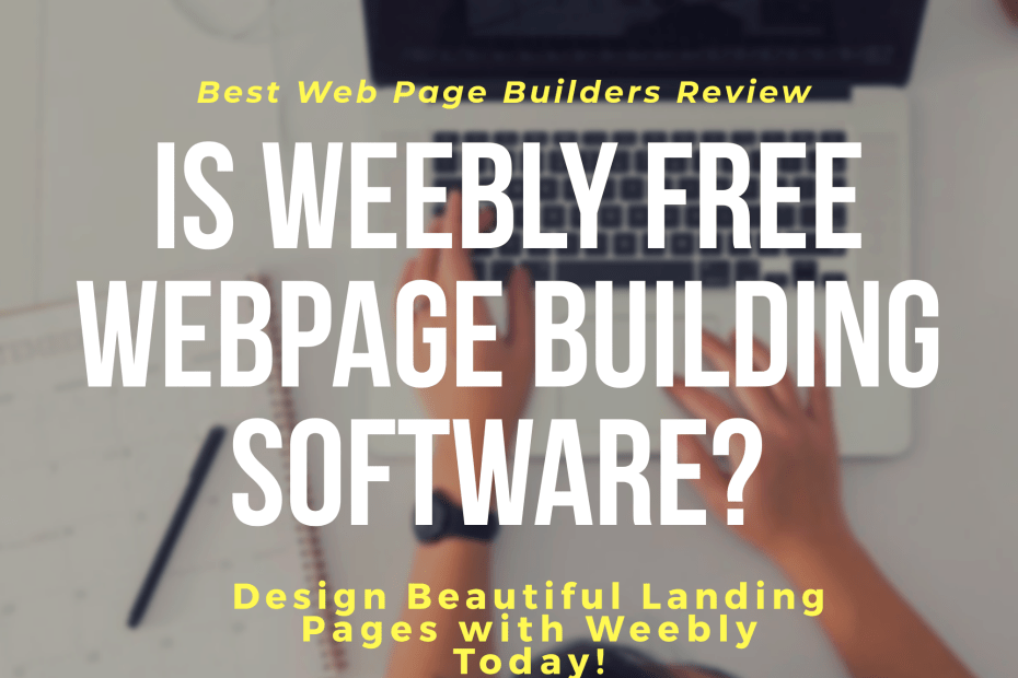 Best Free Webpage Building Software