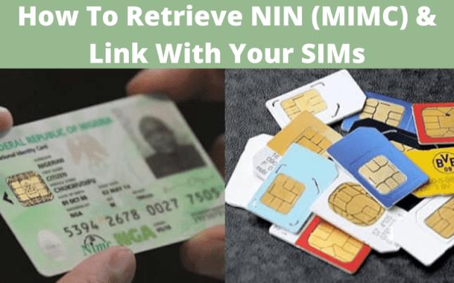 How To Retrieve NIN (MIMC) & Link NIN With Your Sim