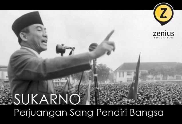 Sukarno : Kehidupan & Perjuangan Sang Pendiri Bangsa 9