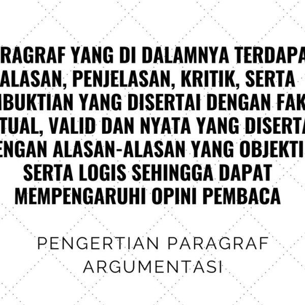 Paragraf Argumentasi: Paragraf untuk Sampaikan Argumenmu 38