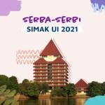 Informasi Pendaftaran, Jadwal, Materi SIMAK UI 2021
