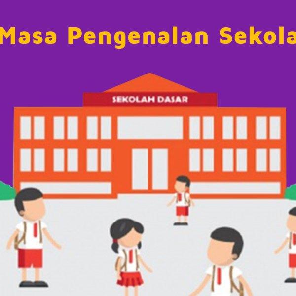 Masa Pengenalan Sekolah (MPS)