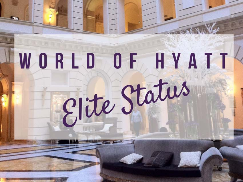 What You Need To Know About World of Hyatt Elite Status
