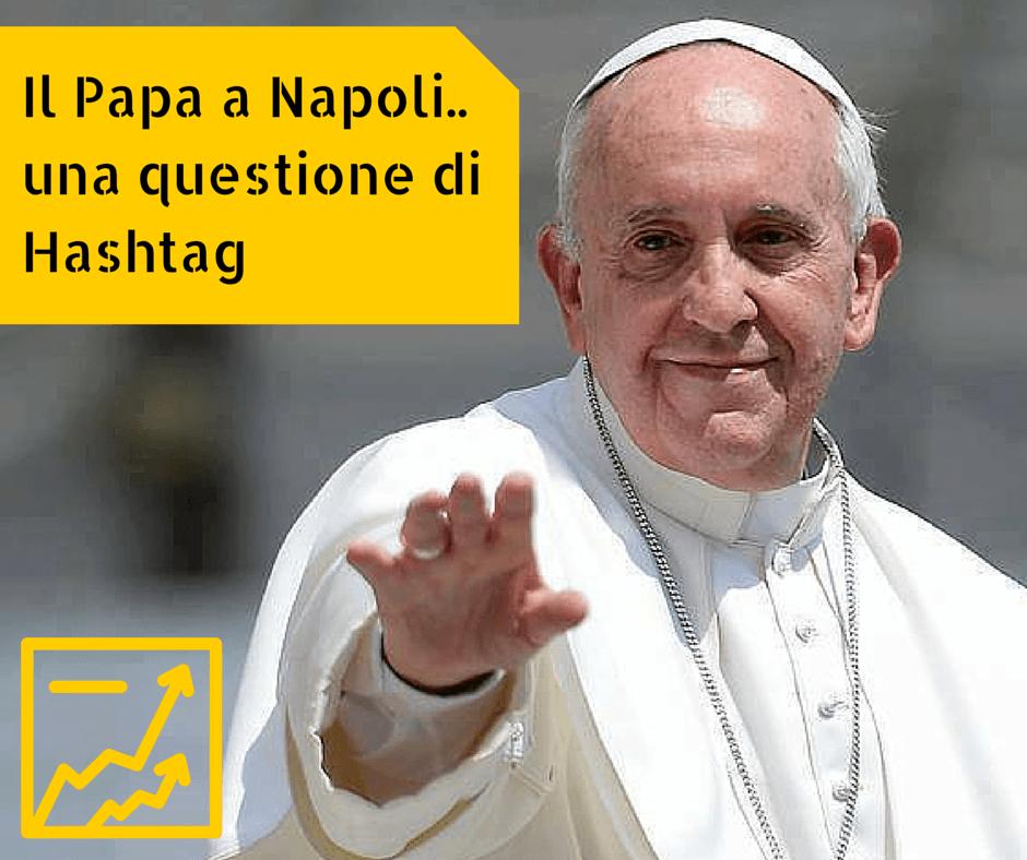 Papa a Napoli - Questione di Hashtag