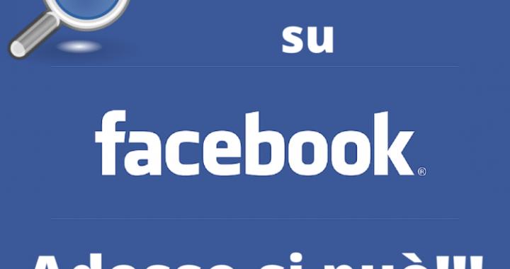 Cercare su Facebook adesso si puo