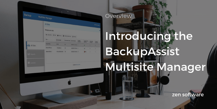 BackupAssist Multisite Manager