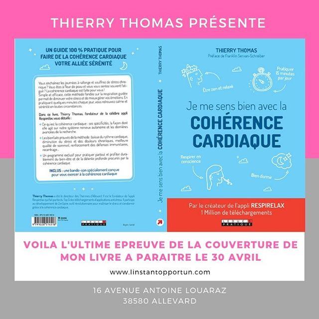 Je me sens bien avec la cohérence cardiaque, signé Thierry Thomas