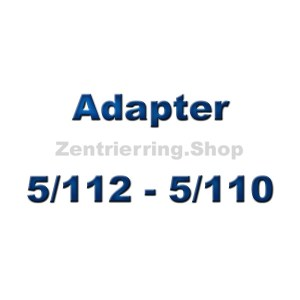 Adapterscheiben 5/112 - 5/110