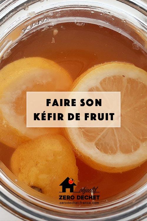 Recette de Kéfir de fruit