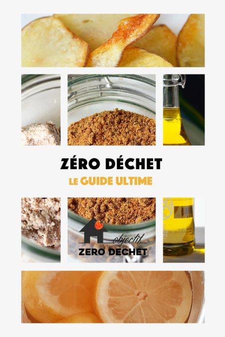 Zéro déchet le guide ultime par Objectif zéro déchet