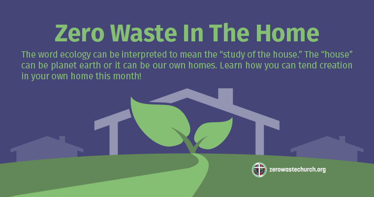 July: Zero Waste In The Home