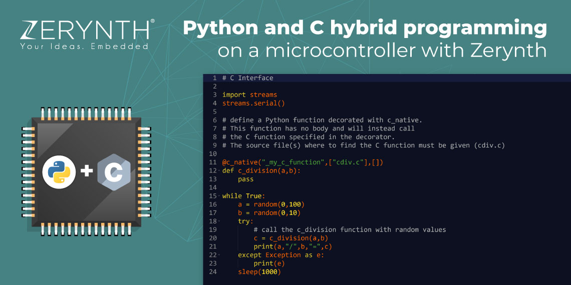 Python and C hybrid programming on a microcontroller with Zerynth