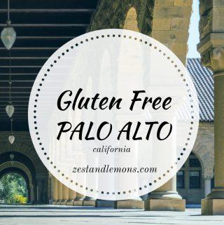 Gluten Free Palo Alto - Zest and Lemons