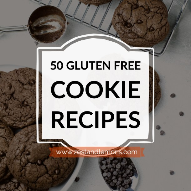 50 gluten free cookie recipes - Zest and Lemons