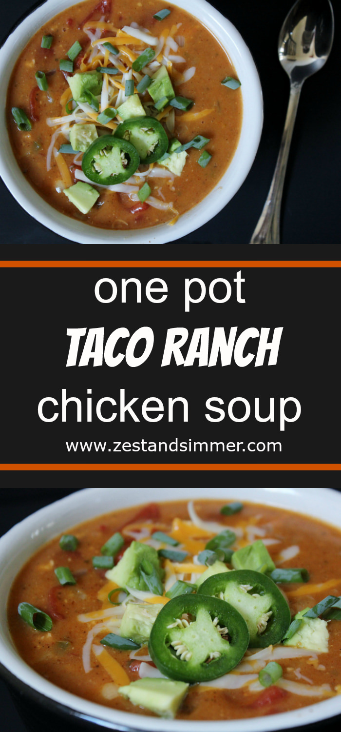 One Pot Taco Ranch Chicken Soup - spicy and creamy soup made using only one pot and full of fiesta flavours! Minimal fuss and it takes only 30 minutes to make. Completely satisfying and comforting, especially with your favourite garnishes added, you won't be able to get enough of it!