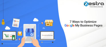 7 Ways to Optimize Google My Business Pages