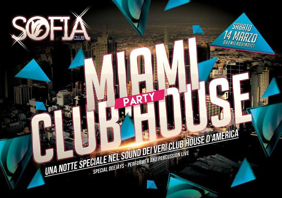 Sofia Club - Miami Club House