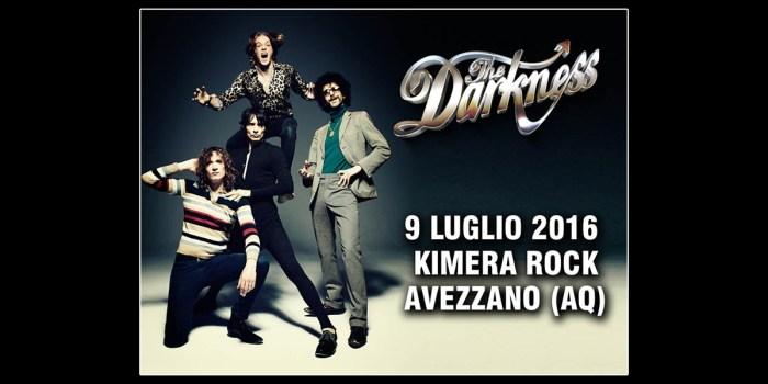 The Darkness - Kimera Rock 2016 - Avezzano