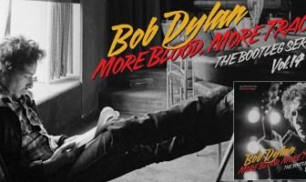 Bob Dylan - More Blood More Tracks vol 14