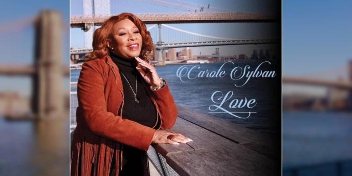 Carole Sylvan, una soul singer nel nome dell'amore