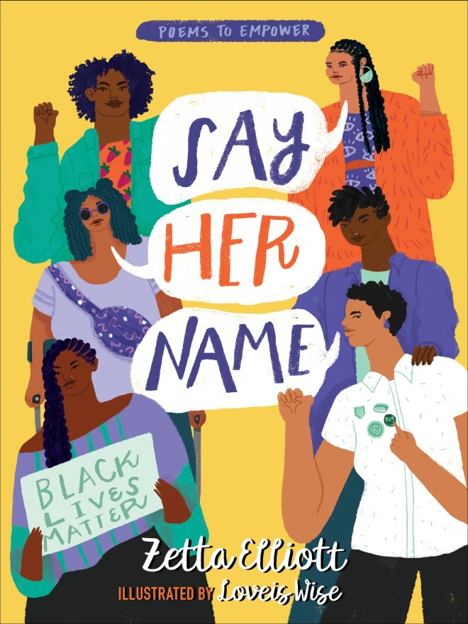 Say Her Name | Zetta Elliott