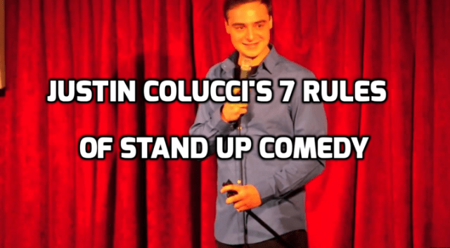Justin Colucci, 7 Rules of Stand up comedy