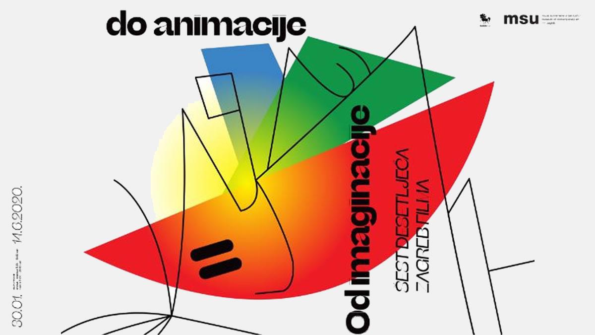 """Izložba """"Od imaginacije do animacije - 60 godina zagrebačke škole animiranog filma"""" / MSU Zagreb 2020"""