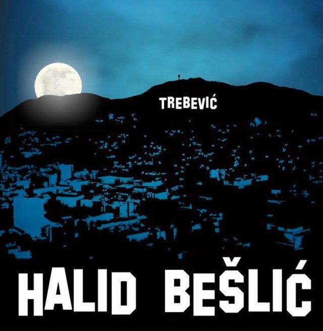 Halid Bešlić - Trebević - 2020