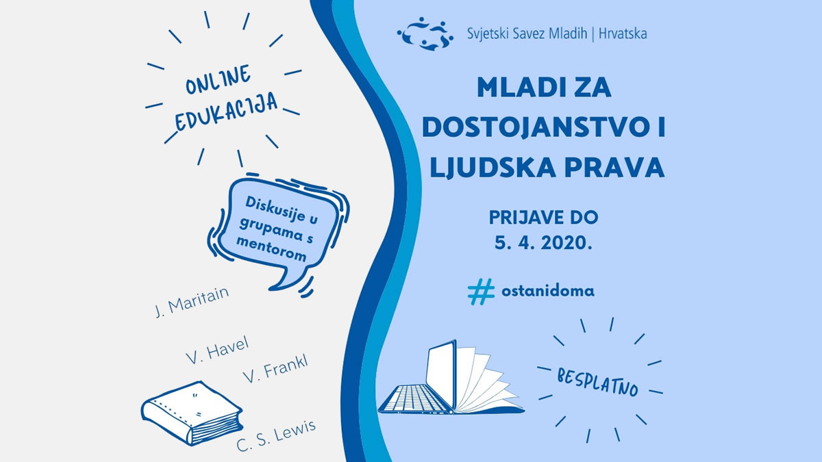 """online edukacija """"mladi za dostojanstvo i ljudska prava"""" - svjetski savez mladih hrvatske 2020"""