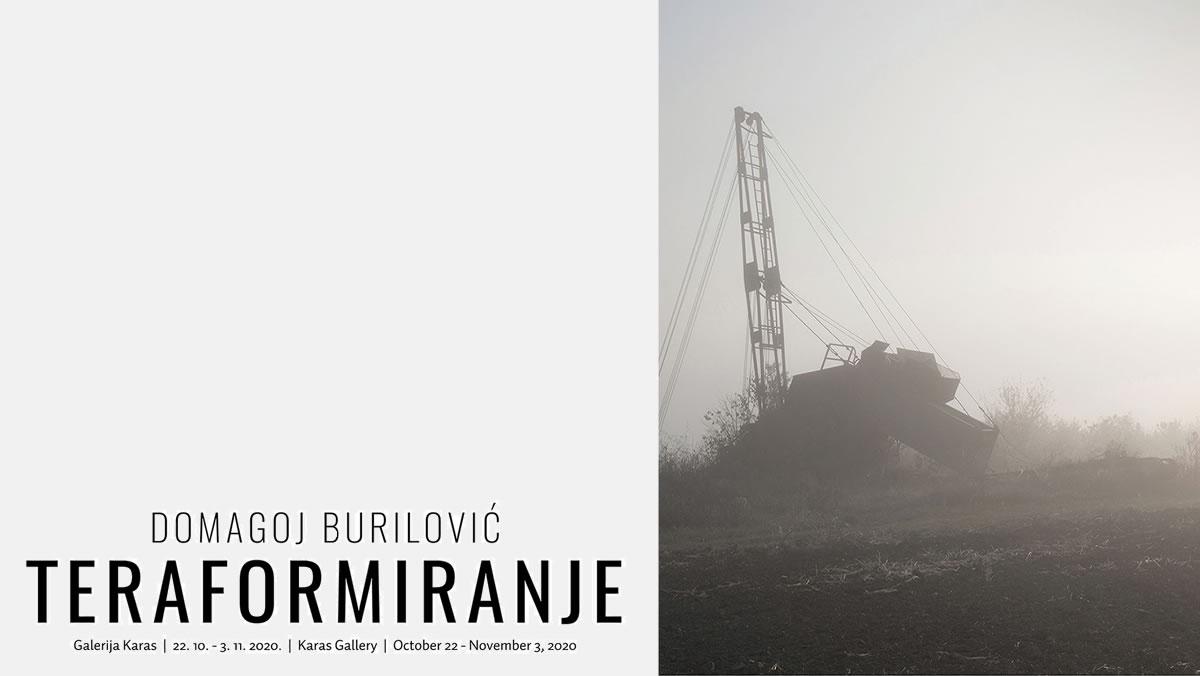 domagoj burilović - teraformiranje - galerija karas - 2020