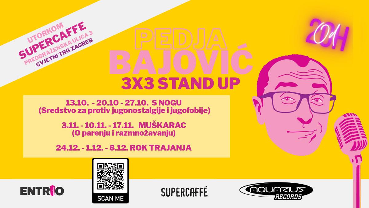 pedja bajović - 3x3 - stand up - supercaffe zagreb 2020