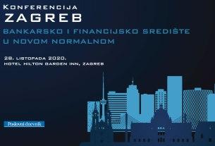 """poslovna konferencija """"zagreb - bankarsko i financijsko središte u novom normalnom"""" - 2020"""