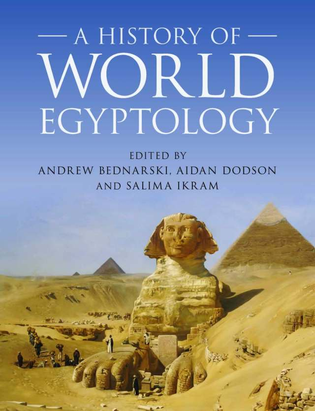 a history of world egyptology 2020