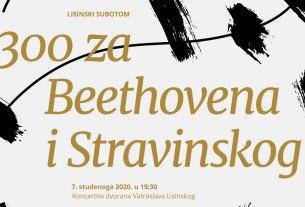 lisinski subotom 2020 - koncert 300 za beethovena i stravinskog